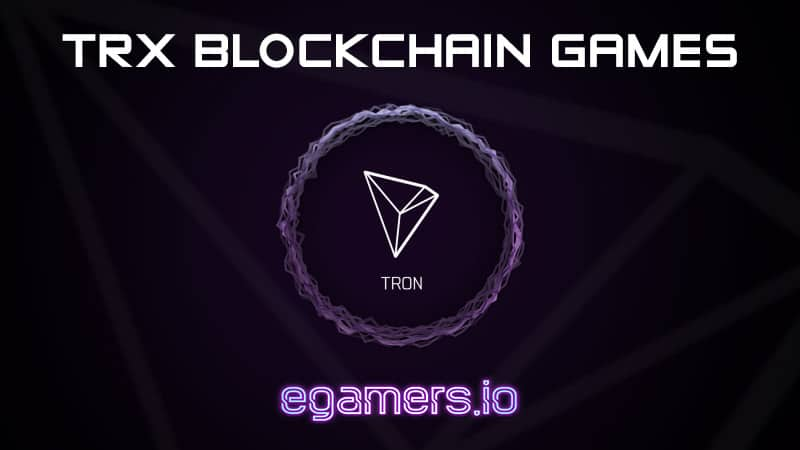 Blockchain Games based on Tron Network