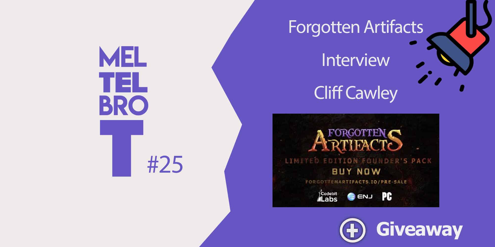 Meltelbrot #25 - Entering the presale dungeon with Lost Relics developer - Cliff Cawley.