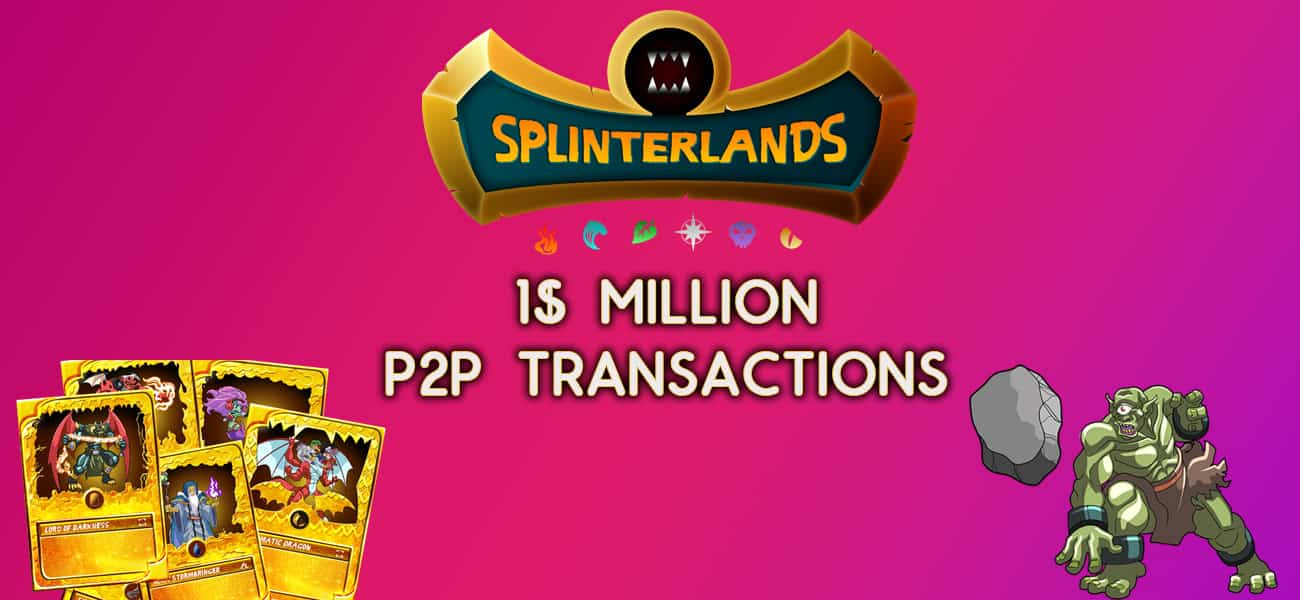 Splinterlands achieves 1 million transactions in USD