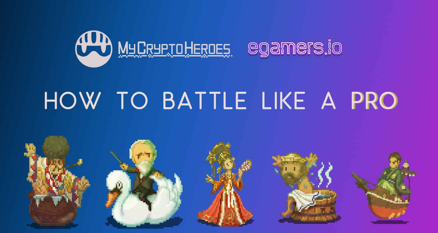 how to battle like a pro in mycryptoheroes mch