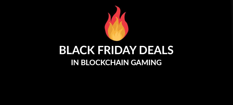 black friday deals in blockchain gaming