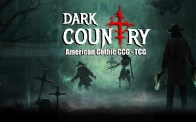 Dark Country – American Gothic CCG Presentation