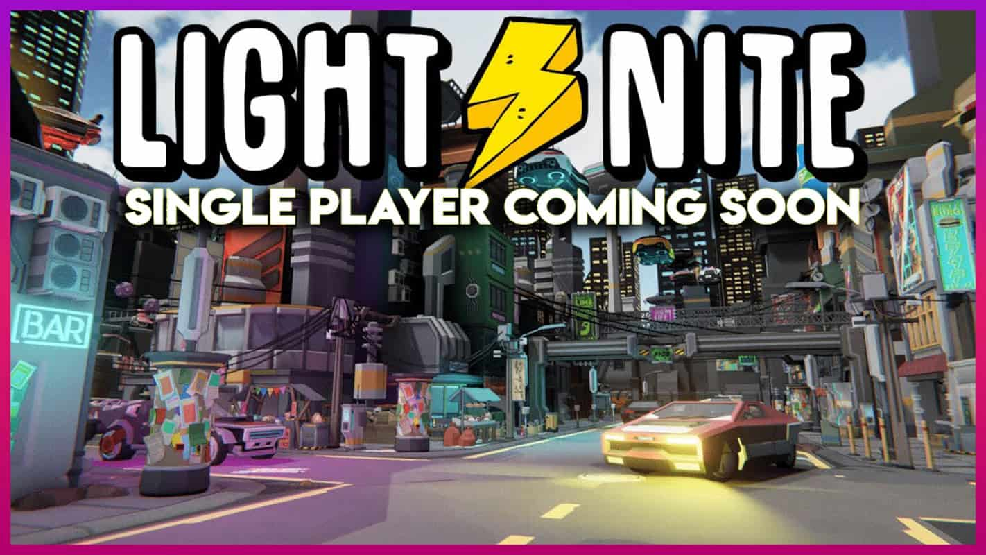 Light Nite single player coming in March
