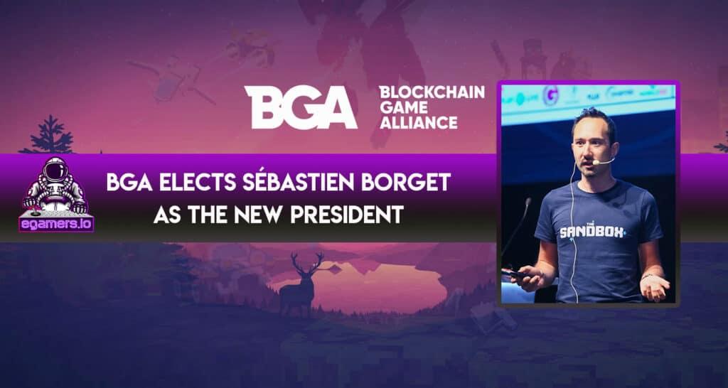 Blockchain Game Alliance elects Sebastien as the new president