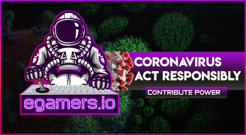 eGamers corona virus