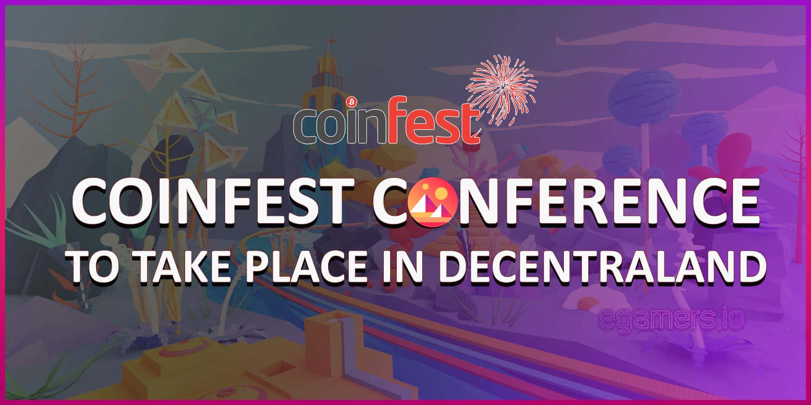 Coinfest Conferece to take place in decentraland