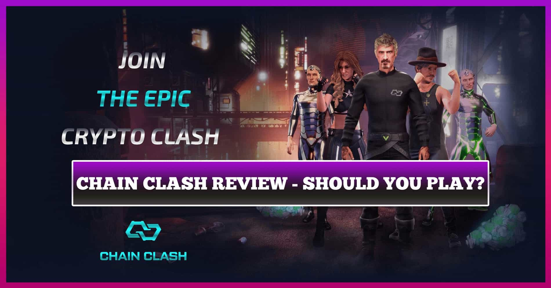 Chain Clash Review