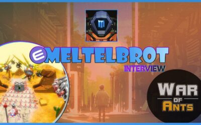 Meltelbrot #53 – Mobile blockchain games PvP beckons War of Ants!