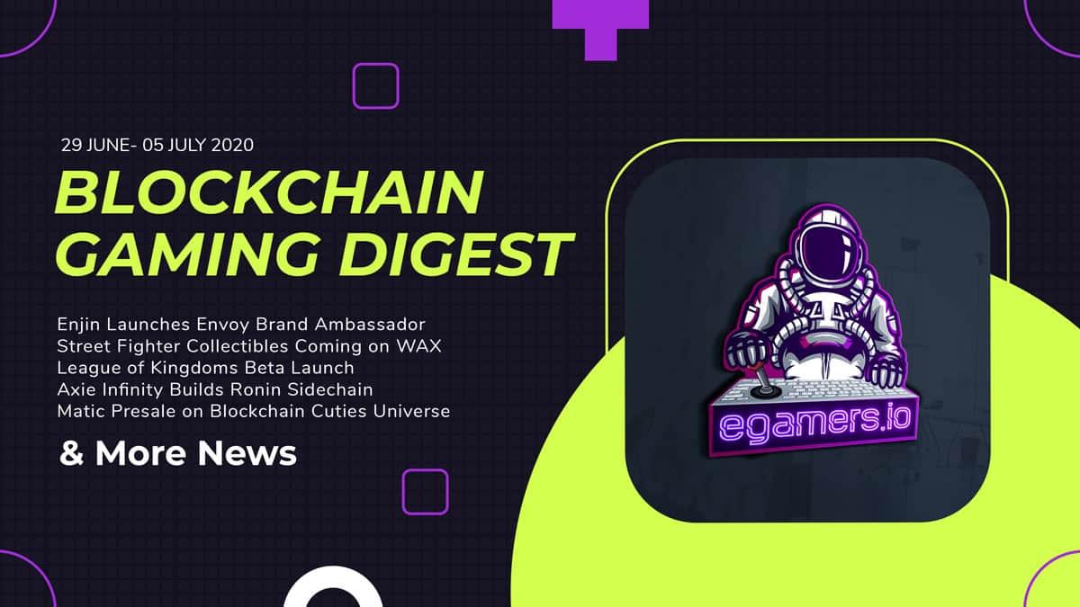 Blockchain Gaming Digest July 5 2020