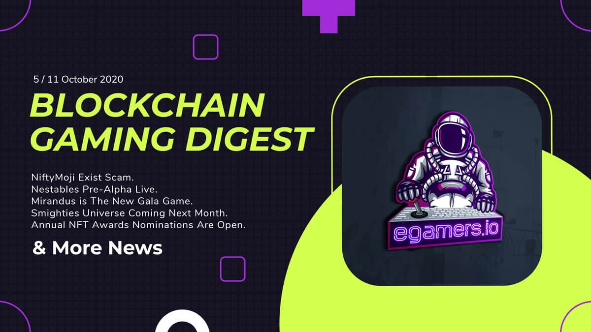 Blockchain Gaming Digest 5 / 11 October 2020