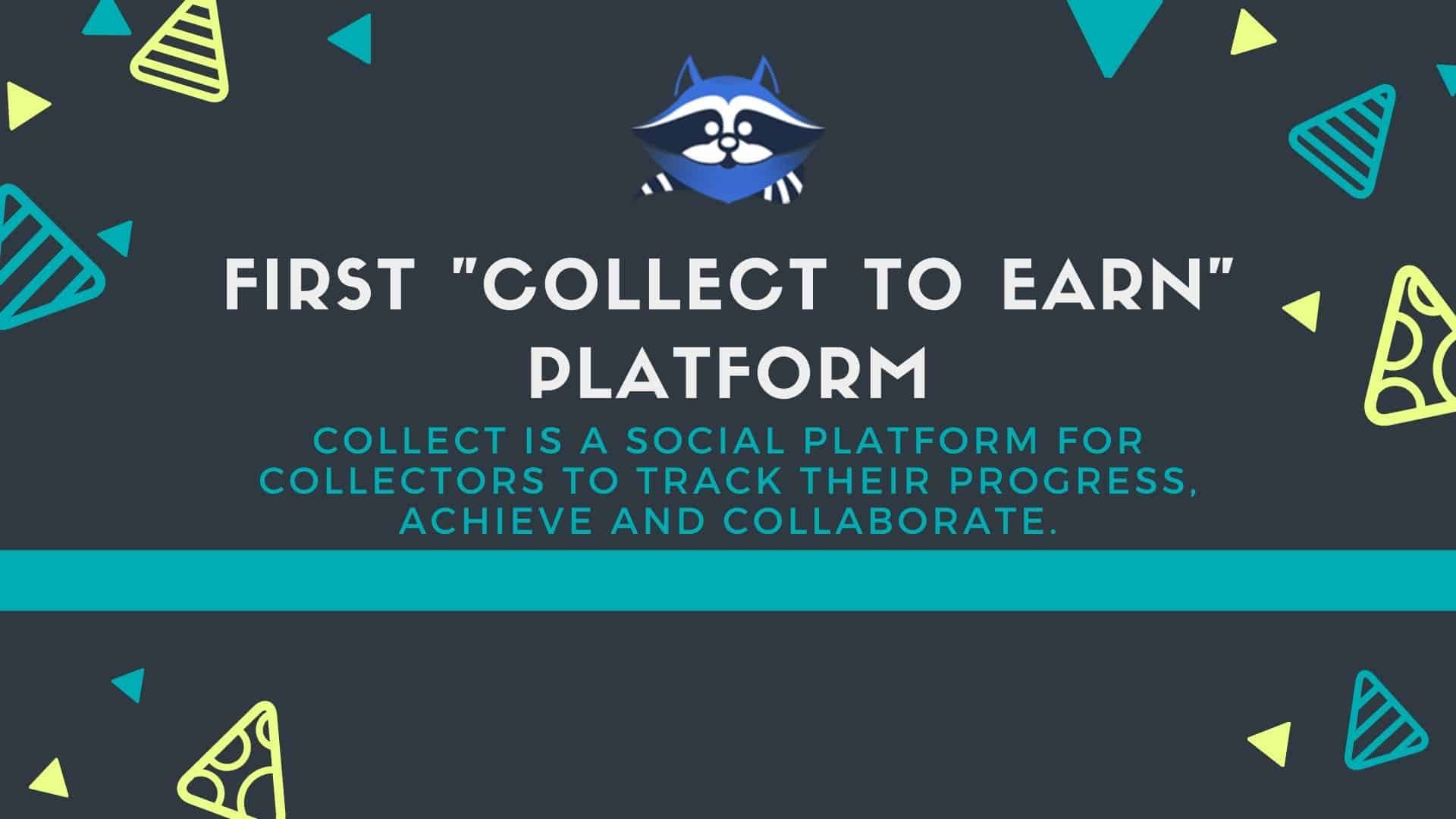 "Collect Social: ""Collect to earn"""