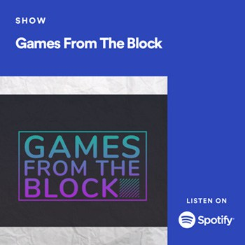 Games from the block podcast