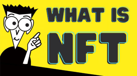 What is NFT: Non-Fungible Tokens Explained & More