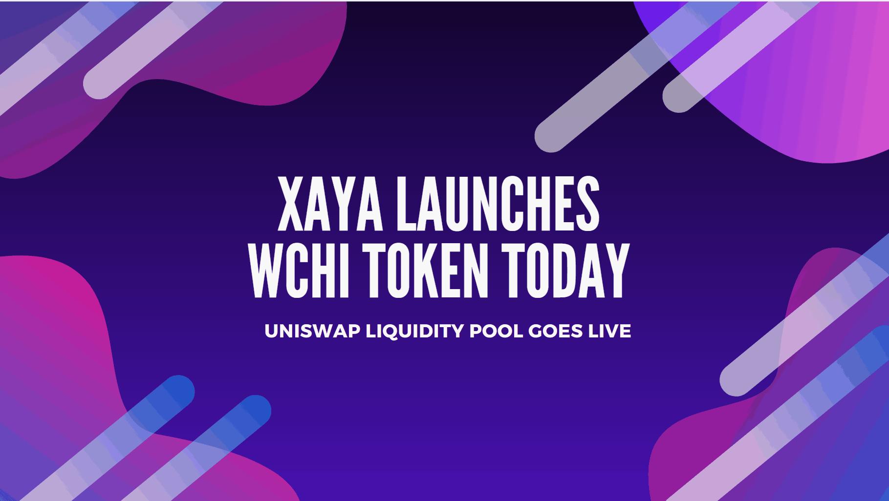 Xaya Launches WCHI Today on Ethereum