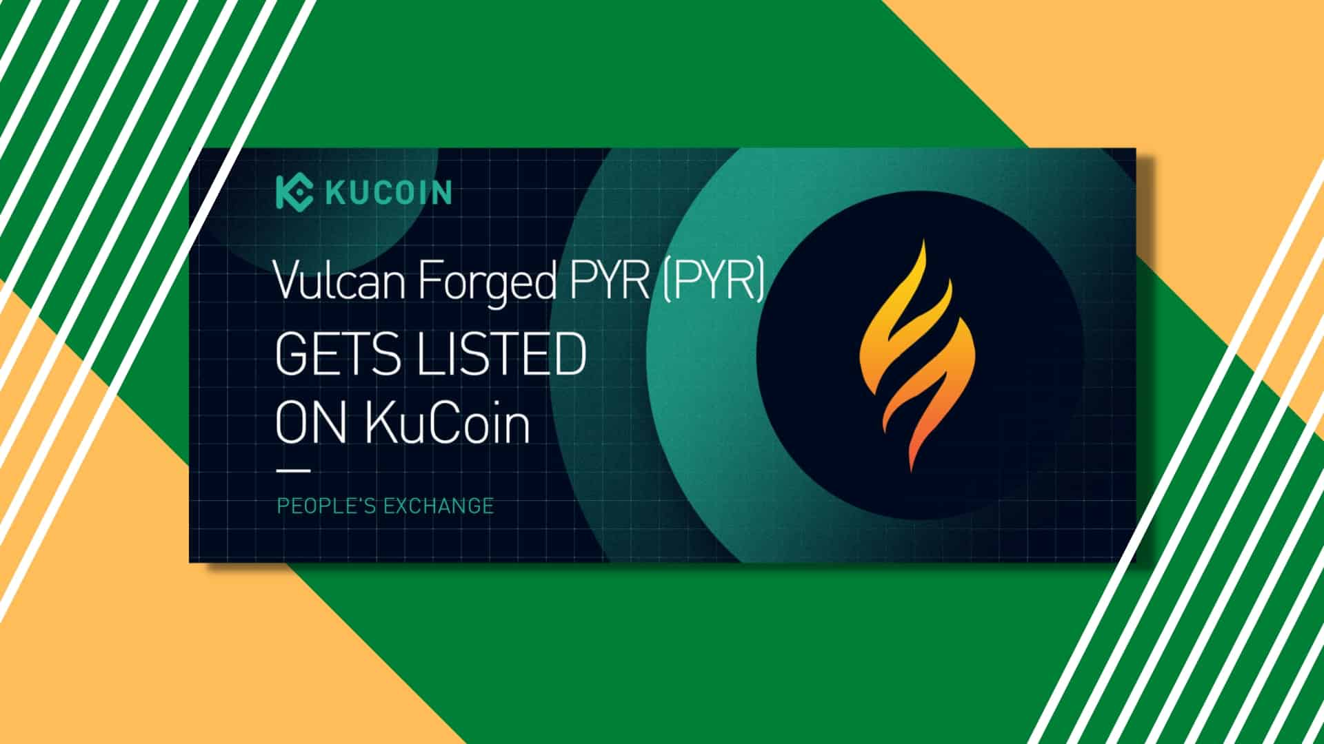 Vulcan Forged PYR Gets listed on KuCoin