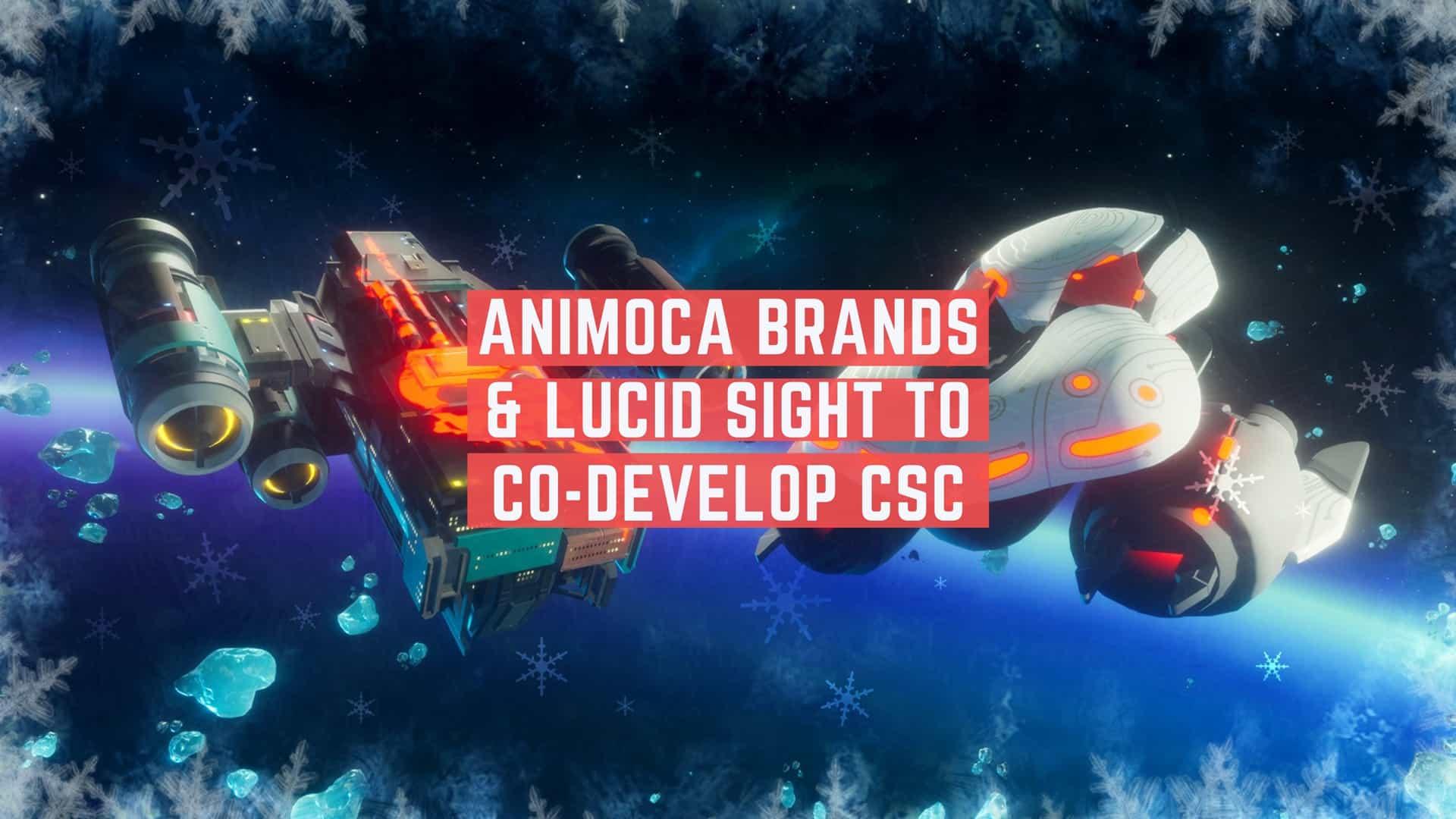Animoca Brands & Lucid Sight CSC