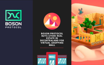 Boson Protocol Buys $704k Real Estate In Decentraland For Virtual Shopping Mall