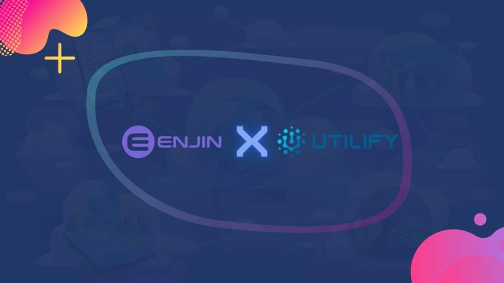 Utilify An NFT Collaboration Platform By Enjin