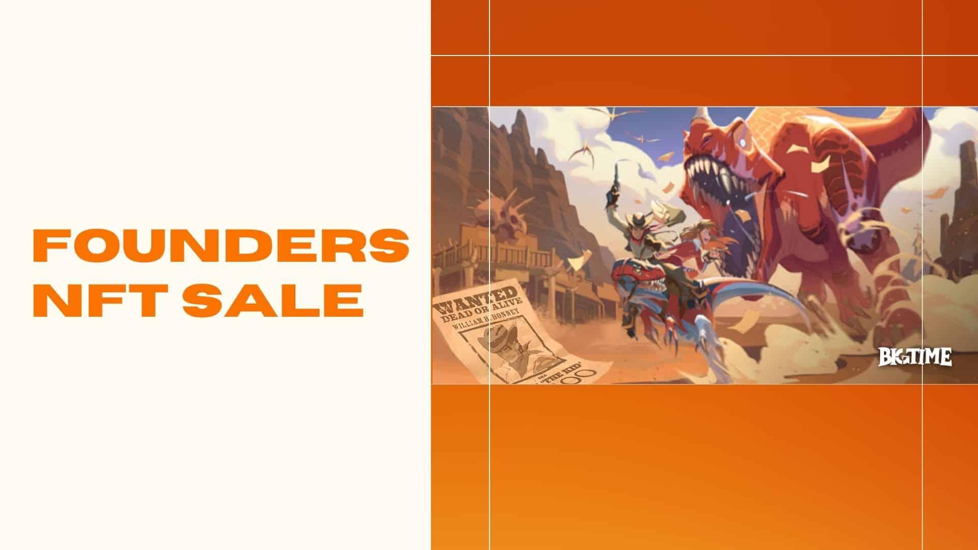 Big Time Founder's NFT Sale on July 19