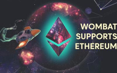 Wombat has Integrated Ethereum