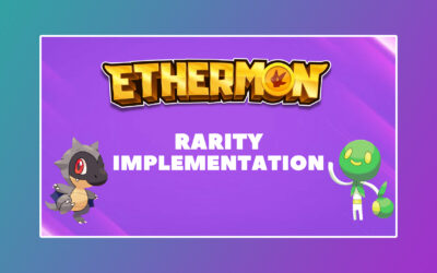 Ethermon To Implement Rarity System in Mons