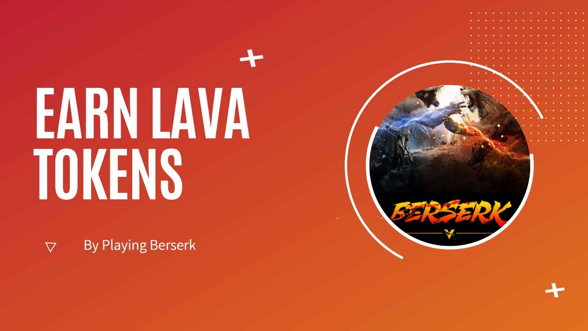 Berserk Lava Rewards