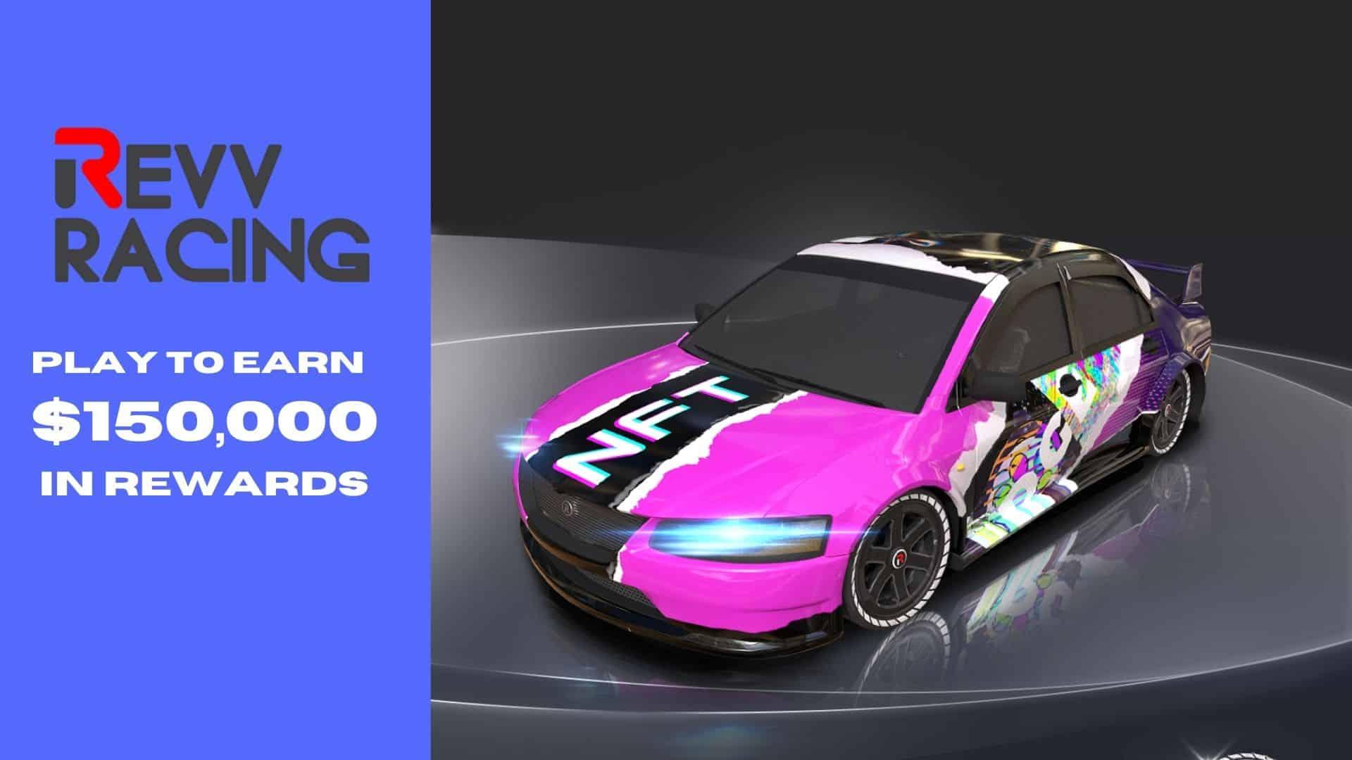 Win 150k in rewards from the Revv racing alpha