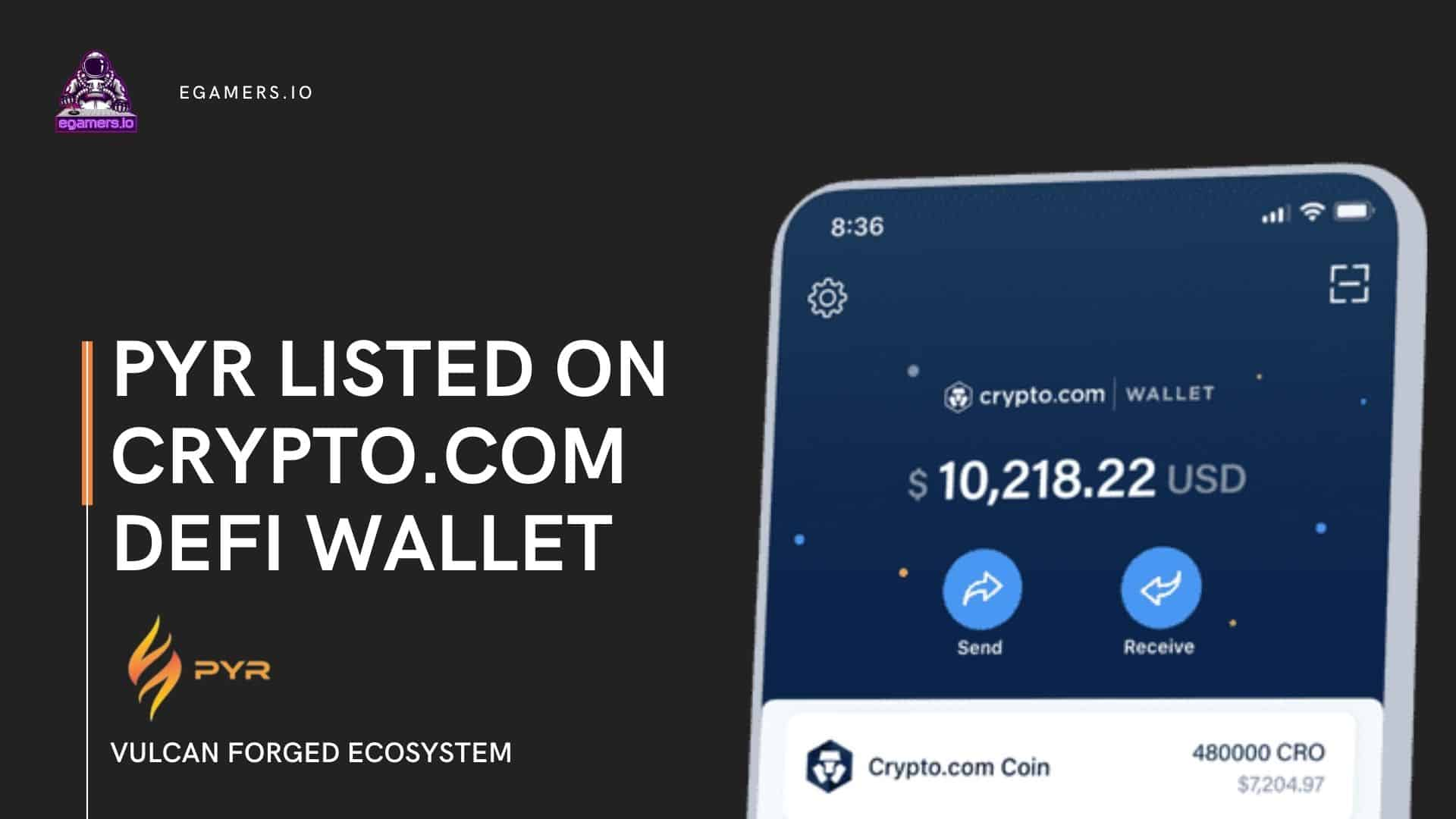 PYR of Vulcan Forged Listed on Crypto.com DeFi Wallet