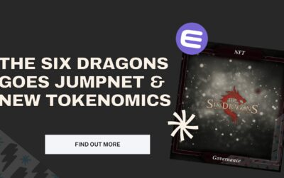 The Six Dragons Goes JumpNet, Lead to Changes in Yield Farming and Tokenomics