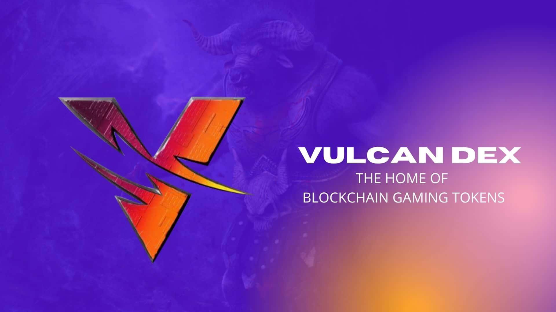 VulcanDEX Swap Blockchain Gaming Tokens