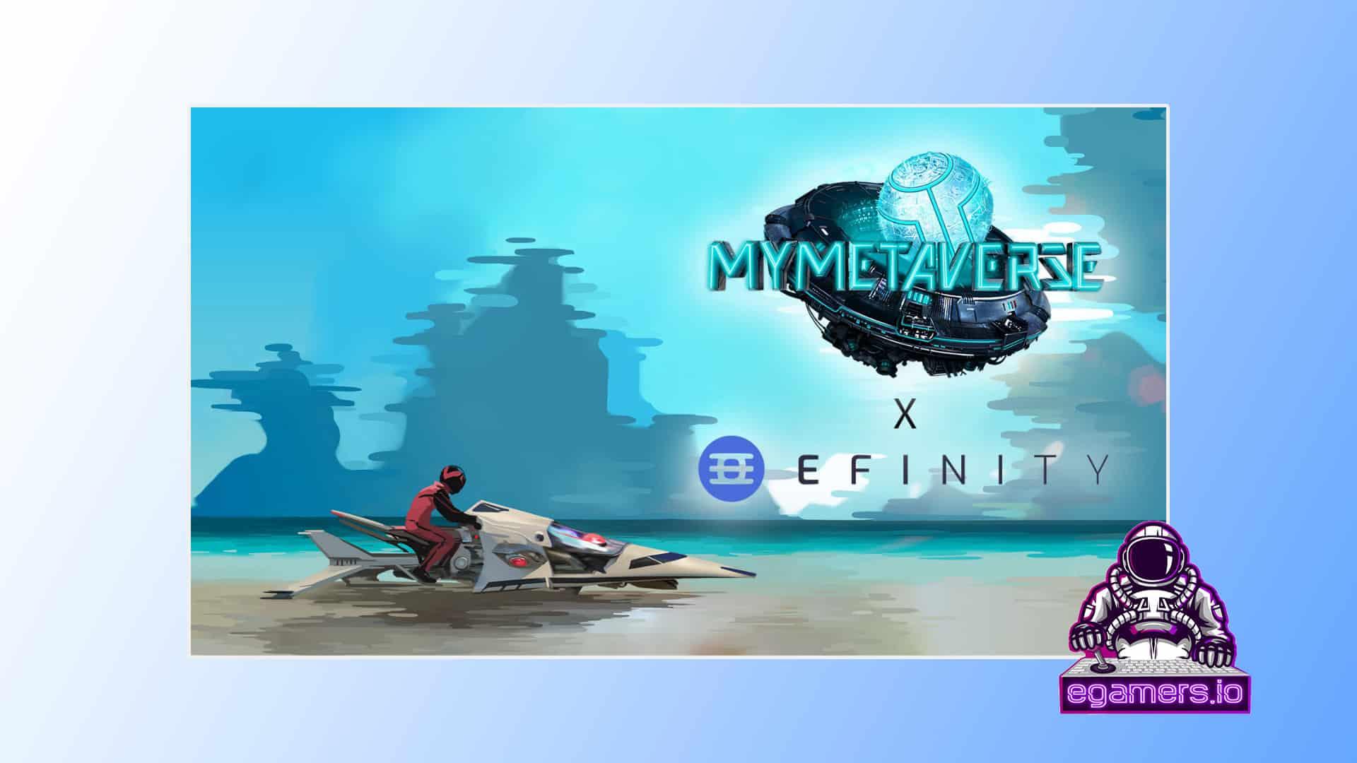 MyMetaverse Efinity